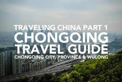 Chongqing travel guide how to travel Chongqing area China